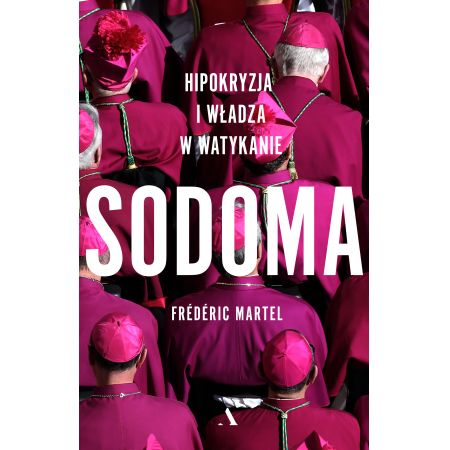 Sodoma. Hipokryzja i władza w Watykanie
