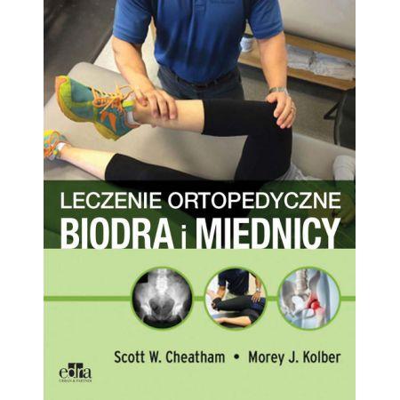 Postępowanie ortopedyczne w chorobach biodra i miednicy