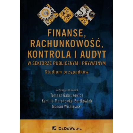 Finanse rachunkowość kontrola i audyt w sektorze publicznym i prywatnym