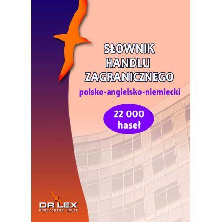 Polsko-angielsko-niemiecki słownik handlu zagranicznego