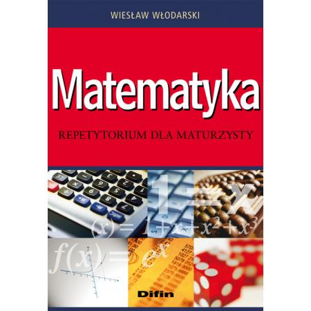 Matematyka. Repetytorium dla maturzysty