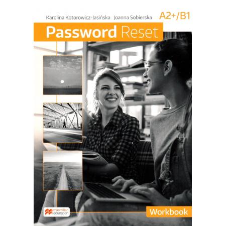 Password Reset A2+/B1. Zeszyt ćwiczeń. Język angielski. Liceum i technikum