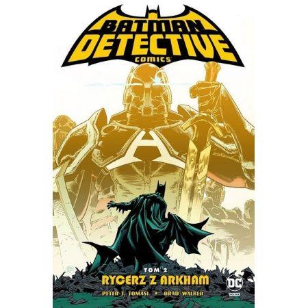 Batman Detective Comics. Tom 2. Rycerz z Arkham