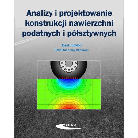 Analizy i projektowanie konstrukcji nawierzchni...