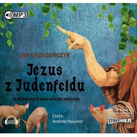 CD MP3 Jezus z judenfeldu alpejski przypadek księdza grosera