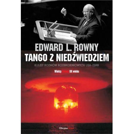 Tango z niedźwiedziem Kulisy rozmów rozbrojeniowych USA - ZSRR