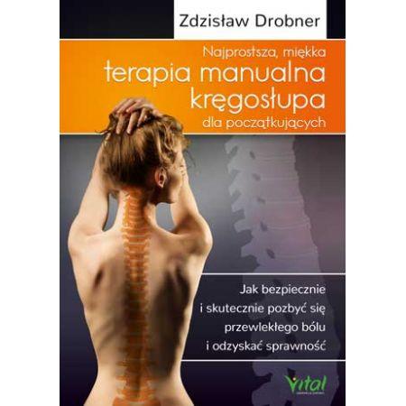 Najprostsza miękka terapia manualna kręgosłupa...