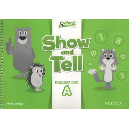 Oxford Show and Tell 2 Numeracy book A
