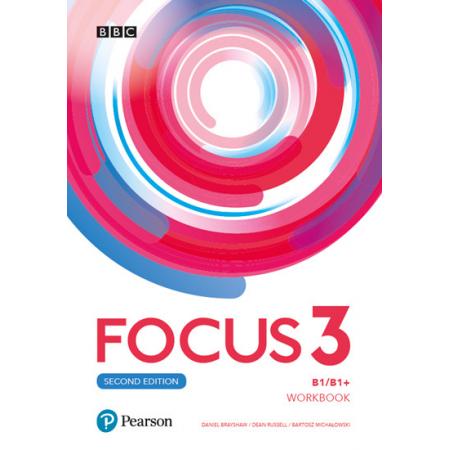 Focus 3 Workbook. Poziom B1/B1+. Zeszyt ćwiczeń do języka angielskiego dla liceum i technikum