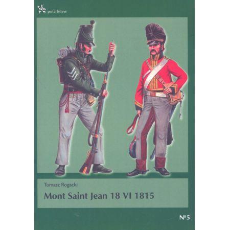 Mont Saint Jean 18 VI 1815