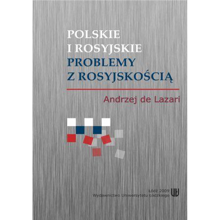 Polskie i rosyjskie problemy z rosyjskością