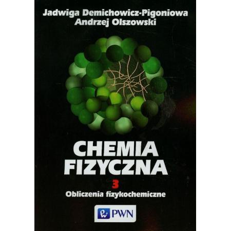 Chemia fizyczna Tom 3