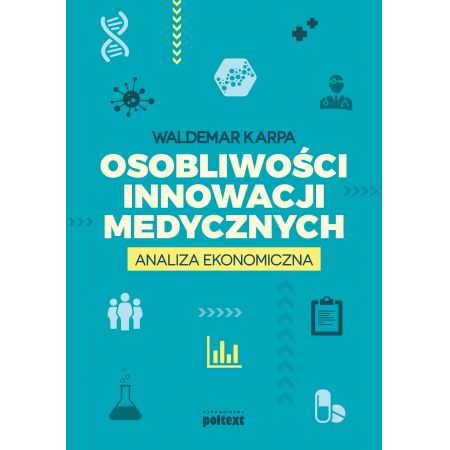 Osobliwości innowacji medycznych