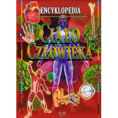Encyklopedia. Ciało człowieka