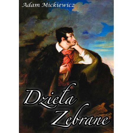 Dzieła zebrane Adama Mickiewicza