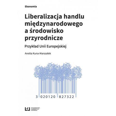 Liberalizacja handlu międzynarodowego a środowisko przyrodnicze