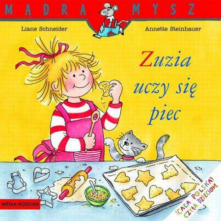 Mądra mysz - Zuzia uczy się piec