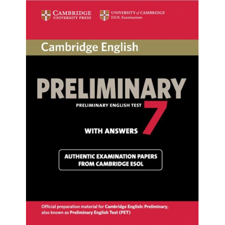 Cambridge English Preliminary 7 Authentic examination papers with answers