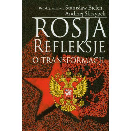 Rosja Refleksje o transformacji