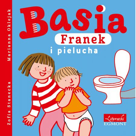 Basia, Franek i pielucha