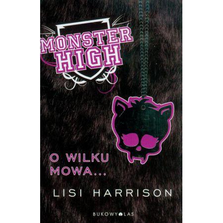 Monster High 3 O wilku mowa...