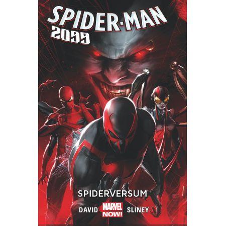 Spiderversum. Spider-Man 2099. Tom 2