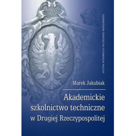 Akademickie szkolnictwo techniczne w Drugiej Rzeczypospolitej