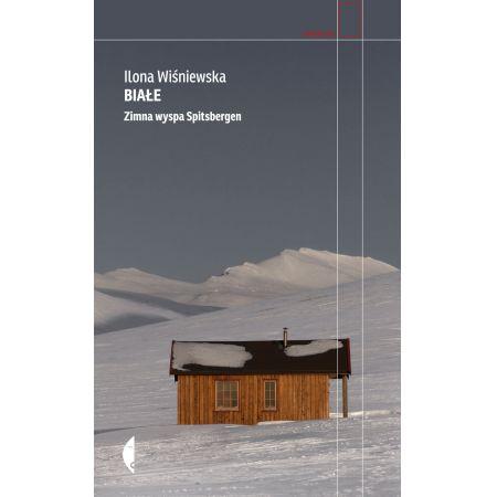 Białe. Zimna wyspa Spitsbergen w.3
