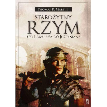 Starożytny Rzym Od Romulusa do Justyniana