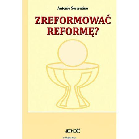 Zreformować reformę
