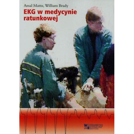 EKG w medycynie ratunkowej Tom 1
