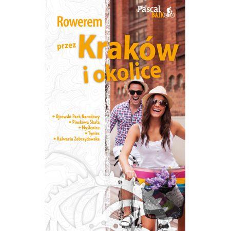 Pascal Bajk. Rowerem przez Kraków i okolice