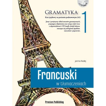 Francuski w tłumaczeniach. Gramatyka 1