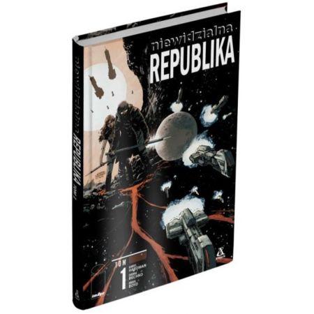 Niewidzialna Republika. Tom 1