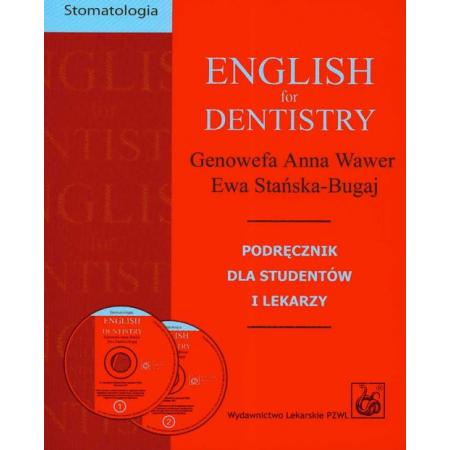 English for Dentistry. Podręcznik dla studentów i lekarzy+CD