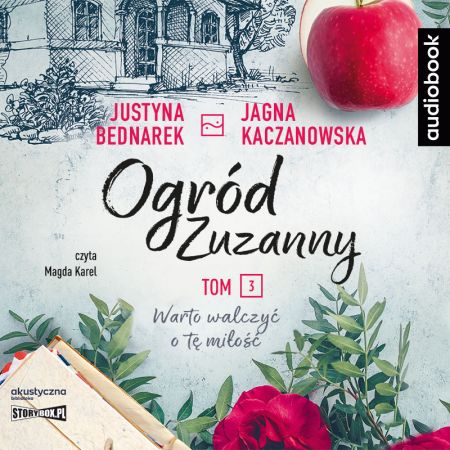 Ogród Zuzanny T.3 Warto walczyć o tę miłość. CD