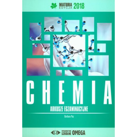 Chemia. Matura 2018. Arkusze egzaminacyjne