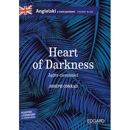 Angielski z ćwiczeniami. Heart of Darkness