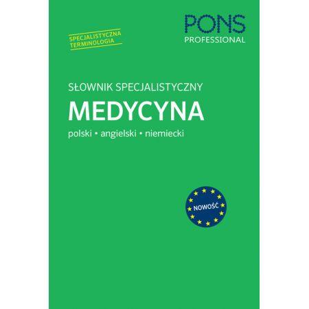 Słownik specjalistyczny Medycyna pol-ang-niem PONS