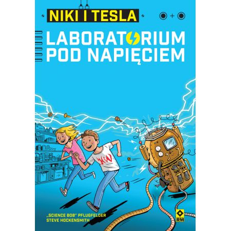 Niki i Tesla. Laboratorium pod napięciem