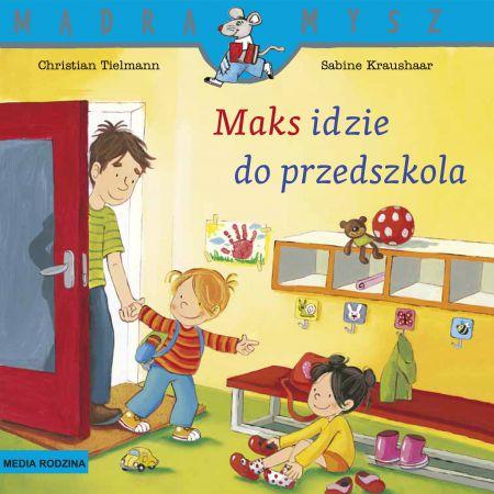 Maks idzie do przedszkola Mądra Mysz