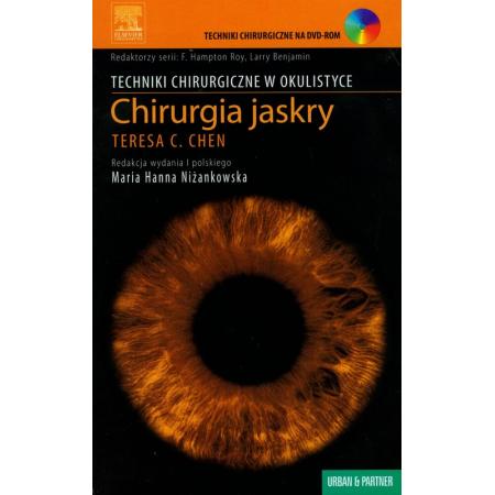 Techniki chirurgiczne w okulistyce. Chirurgia jaskry z płytą CD