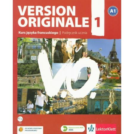 Version Originale 1. Język francuski. Podręcznik wieloletni + CD dla liceum i technikum