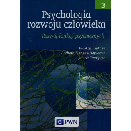 Psychologia rozwoju człowieka Tom 3