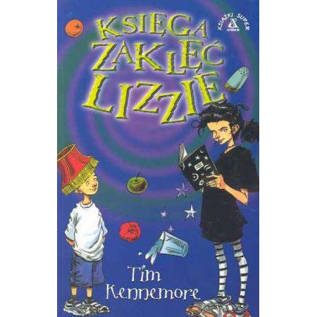 Księga zaklęć Lizzie - Kennemore Tim