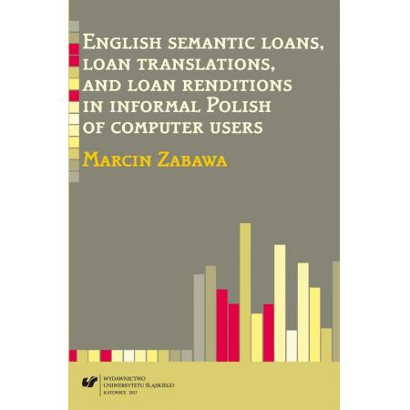 English semantic loans, loan translations, and loan renditions in informal Polish of computer users