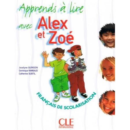 Alex et Zoe 1 Apprends a lire avec Alex et Zoe CLE