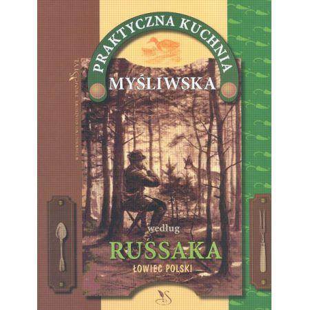 Praktyczna Kuchnia Myśliwska Russak Grzegorz Książka W