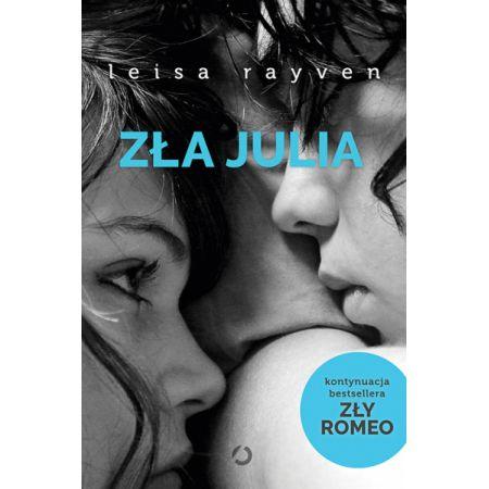 Zły Romeo. Zła Julia. Tom 2