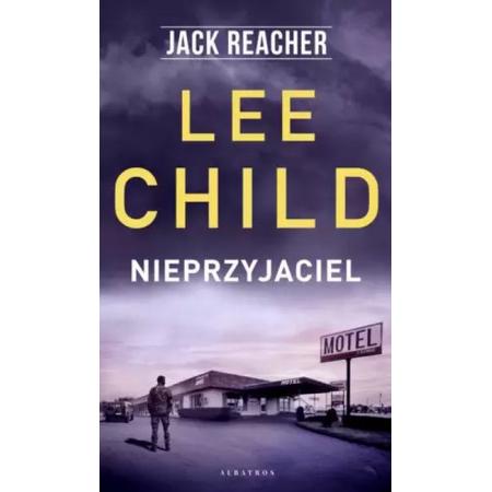 Nieprzyjaciel. Jack Reacher. Tom 8